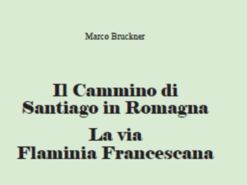 Il Cammino di Santiago in Romagna